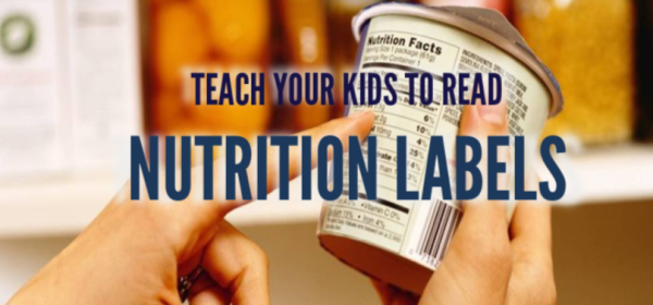 Teach Your Kids to Read Nutrition Labels